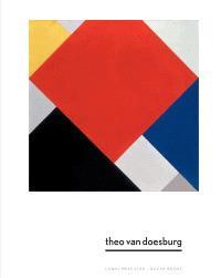 Theo van Doesburg : une nouvelle expression de la vie, de l'art et de la technologie