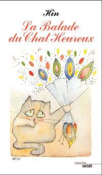La balade du chat heureux