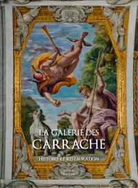 La galerie des Carrache : histoire et restauration