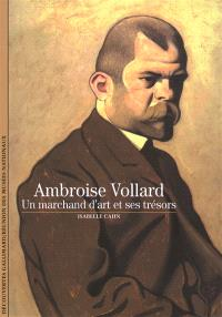 Ambroise Vollard : un marchand d'art et ses trésors