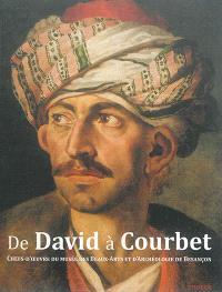 De David à Courbet : chefs-d'oeuvre du Musée des beaux-arts et d'archéologie de Besançon