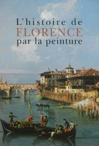 L'histoire de Florence par la peinture
