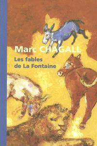 Marc Chagall, les Fables de La Fontaine : exposition, Céret, Musée d'art moderne, 28 octobre 1995-8 janvier 1996 ; Nice, Musée national Message biblique Marc Chagall, 13 janvier-25 mars 1996