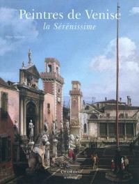 Peintres de Venise : la Sérénissime