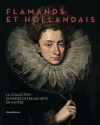Flamands et Hollandais : la collection du Musée des beaux-arts de Nantes