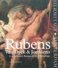 Rubens, Van Dyck et Jordaens : les peintres flamands de l'Ermitage