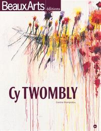 Cy Twombly : Centre Pompidou