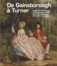 De Gainsborough à Turner : l'âge d'or du paysage et du portrait anglais dans les collections du musée du Louvre