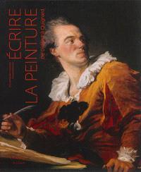 Ecrire la peinture : de Diderot à Quignard