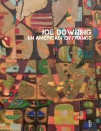 Joe Downing : un Américain en France