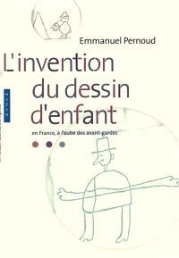 L'invention du dessin d'enfant en France, à l'aube des avant-gardes