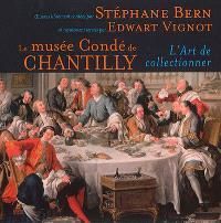 Le musée Condé de Chantilly : l'art de collectionner