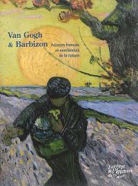 Van Gogh & Barbizon : peintres français et néerlandais de la nature