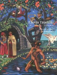 Clovis Trouille (1889-1975), un peintre libre et iconoclaste : exposition, Amiens, Musée de Picardie, 14 avril-26 août 2007