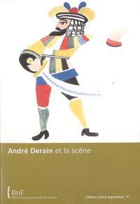 André Derain et la scène