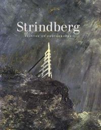 Auguste Strindberg : peintre et photographe : exposition, Paris, Musée d'Orsay, (15 oct. 2001-27 janv. 2002)