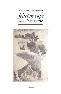 Félicien Rops; Suivi de Le monstre
