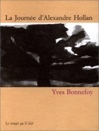 La journée d'Alexandre Hollan