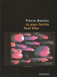 Le pays fertile : Paul Klee