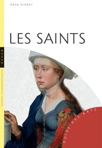 Les saints : guide iconographique