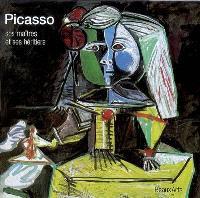 Picasso, ses maîtres et ses héritiers