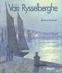 Théo Van Rysselberghe : 1862-1926