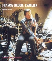 Francis Bacon, l'atelier