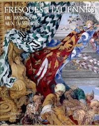 Fresques italiennes : du baroque aux Lumières, 1600-1797