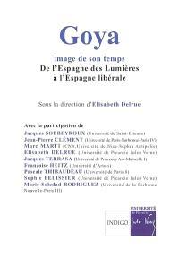 Goya, image de son temps : de l'Espagne des Lumières à l'Espagne libérale