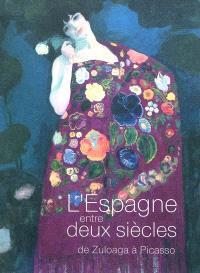 L'Espagne entre deux siècles : de Zuloaga à Picasso : exposition, Paris, Musée national de l'Orangerie, du 7 octobre 2011 au 9 janvier 2012
