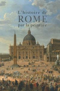 L'histoire de Rome par la peinture