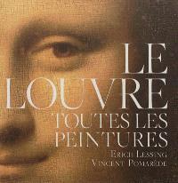 Le Louvre : toutes les peintures