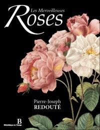 Les merveilleuses roses