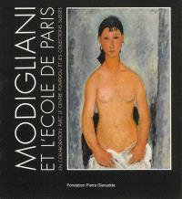 Modigliani et l'école de Paris