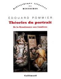 Théories du portrait : de la Renaissance aux Lumières