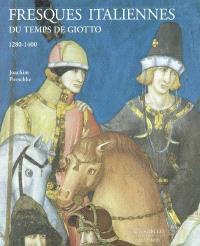 Fresques italiennes du temps de Giotto, 1280-1400