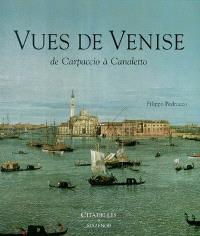 Vues de Venise : de Carpaccio à Canaletto
