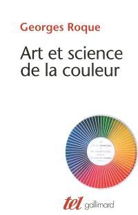 Art et science de la couleur : Chevreul et les peintres, de Delacroix à l'abstraction