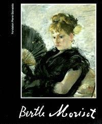Berthe Morisot : exposition, Martigny, Fondation Pierre Gianadda, 19 juin-19 nov. 2002 ; Lille, 10 mars-9 juin 2002