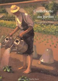 Caillebotte au jardin : la période d'Yerres, 1860-1879