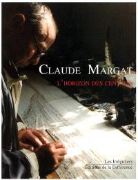 Claude Margat : l'horizon des cent pas