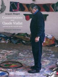 Conversations avec Claude Viallat : ponctuées par des textes de l'artiste
