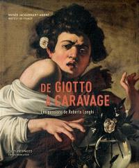 De Giotto à Caravage : les passions de Roberto Longhi : exposition, Paris, Musée Jacquemart-André, du 27 mars au 20 juillet 2015
