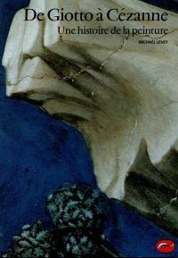 De Giotto à Cézanne : une histoire de la peinture