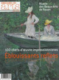 Eblouissants reflets : 100 chefs-d'oeuvre impressionnistes
