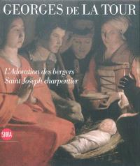 Georges de La Tour : L'adoration des bergers, Saint Joseph charpentier