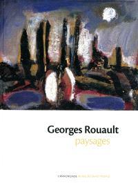 Georges Rouault : paysages : exposition, l'Annonciade, musée de Saint-Tropez, 4 juillet-12 octobre 2009