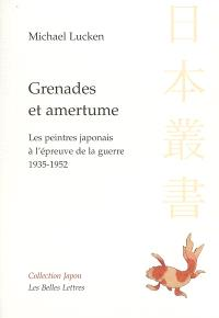 Grenades et amertume : les peintres japonais à l'épreuve de la guerre, 1935-1952
