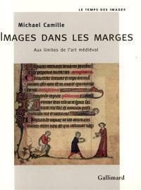 Images dans les marges : aux limites de l'art médiéval