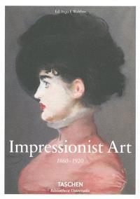 Impressionist art : 1860-1920